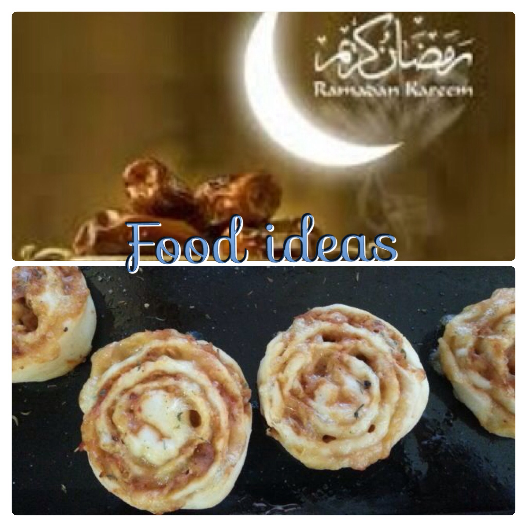 RAMADHAN MUBARAK AND FOOD IDEAS