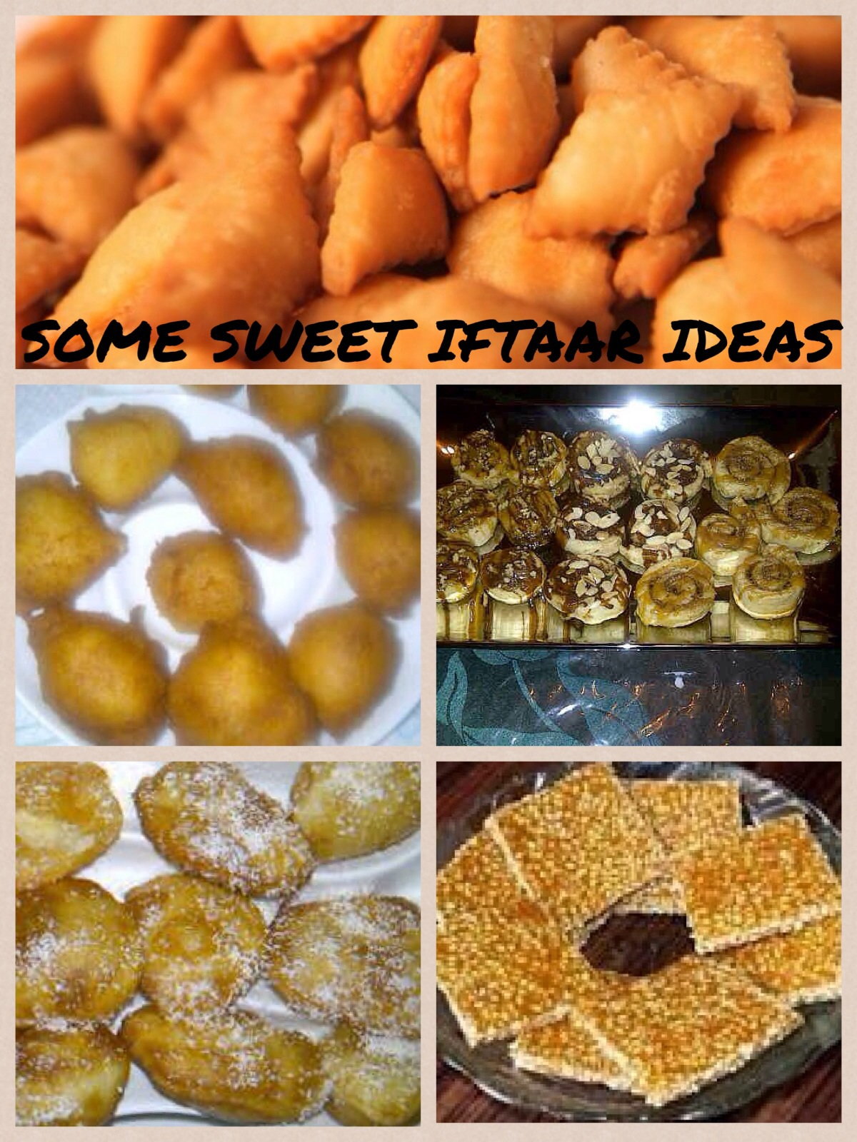 IFTAR IDEAS FOR THE SWEET MOUTH